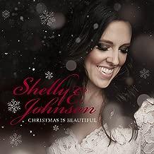 shelly e johnson christmas is beautiful