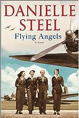Flying Angels: A Novel Kindle Edition