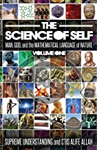 The Science of Self: Man, God, and the Mathematical Language of Nature