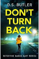 Don't Turn Back (Detective Karen Hart Book 3) (English Edition) Formato Kindle