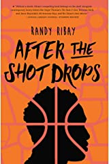 After the Shot Drops Kindle Edition