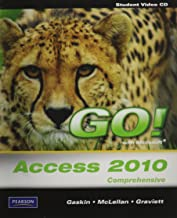 Student Videos for GO! with Microsoft Access 2010, Comprehensive