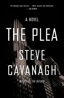 The Plea: A Novel (Eddie Flynn Book 2)