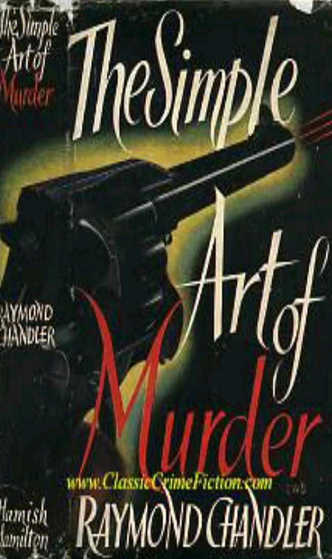 町スラダム一定The simple art of murder (English Edition)