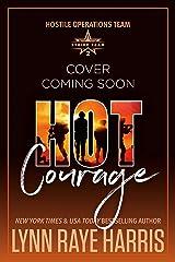 HOT Courage: Hostile Operations Team® - Strike Team 2 Kindle Edition