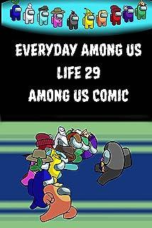Everyday Among Us Life 29: Among Us Comic