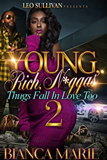 Young, Rich, N*ggas 2: Thugs Fall in Love Too