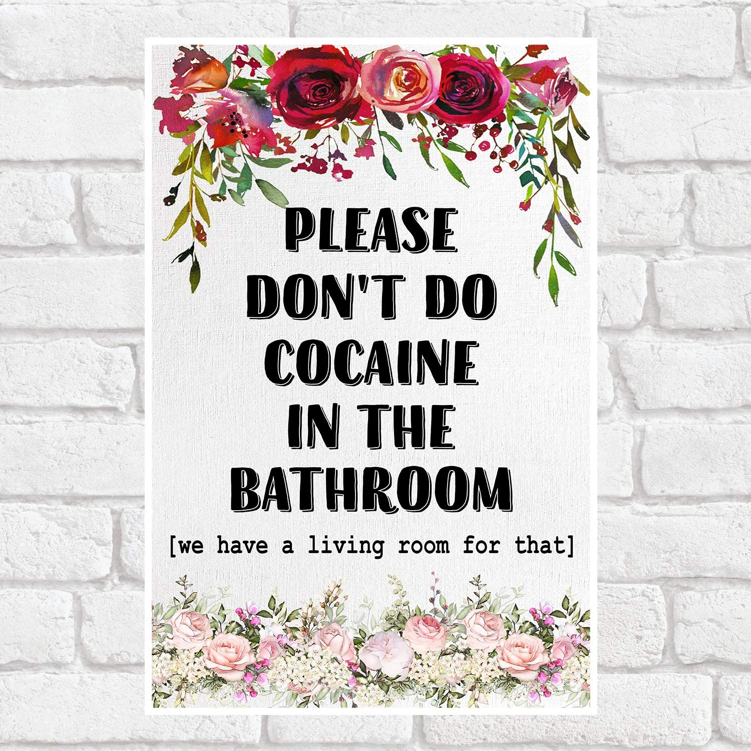 Amazon Com Thitho Store Please Don T Do Cocaine In The Bathroom Funny Bathroom Print Poster White Satin Portrait Poster Wall Art Home Posters Prints