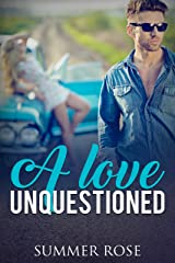 A Love Unquestioned: A Friends to Lovers Second Chance Romance (Lover's Road Book 2) Kindle Edition