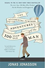 The Accidental Further Adventures of the Hundred-Year-Old Man: A Novel (English Edition) Format Kindle