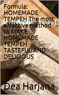 Formula: HOMEMADE TEMPEH The most effective method to MAKE HOMEMADE TEMPEH TASTEFUL AND DELICIOUS