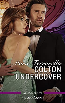 Colton Undercover (The Coltons of Shadow Creek Book 2)