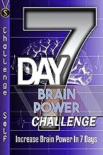 7-Day Brain Power Challenge: Increase Brain Power In 7 Days