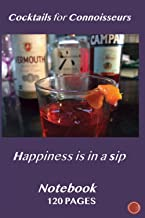 Cocktails for Connoisseurs: Happiness is in a sip