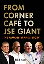 From Corner Café to JSE Giant: The Famous Brands Story
