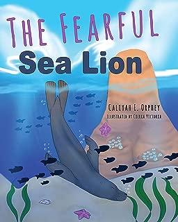 The Fearful Sea Lion