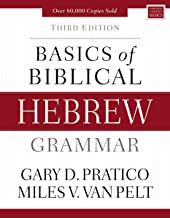 Basics of Biblical Hebrew Grammar: Third Edition (Zondervan Language Basics Series)
