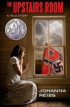 The Upstairs Room (Winner of the Newbery Honor) (The Upstairs Room Series Book 1)
