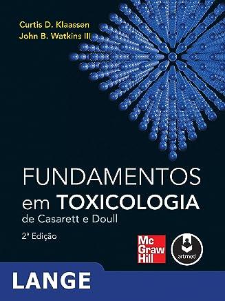 Fundamentos em Toxicologia de Casarett e Doull