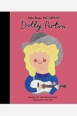 Dolly Parton (Little People, BIG DREAMS Book 28) Kindle Edition