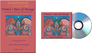 Women's Rites of Passage: Reconnecting to the Source of Feminine Power