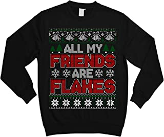 All My Friends are Flakes Christmas Ugly Sweater Shirt - Noel Merry Xmas Sweatshirt