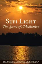 Sufi Light: The Secret of Meditation