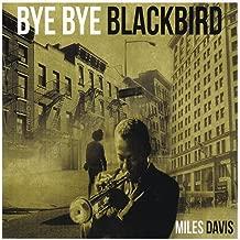 By Bye Blackbird