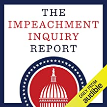 The Impeachment Inquiry Report (Updated)