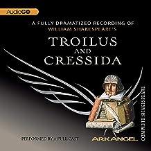 Troilus and Cressida: Arkangel Shakespeare