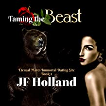 Taming the Beast: Eternal Mates Immortal Dating Site, Book 2