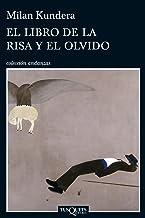 El libro de la risa y el olvido (Andanzas) (Spanish Edition)