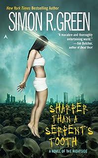 Sharper Than a Serpent's Tooth (Nightside, Book 6)