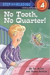 No Tooth, No Quarter! (Step into Reading)