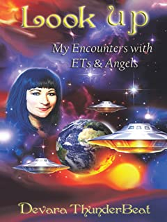 Look Up: My Encounters with Ets & Angels