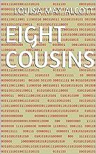 Eight Cousins (English Edition)