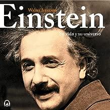 Einstein (Spanish Edition): Su vida y su universo [His Life and His Universe]