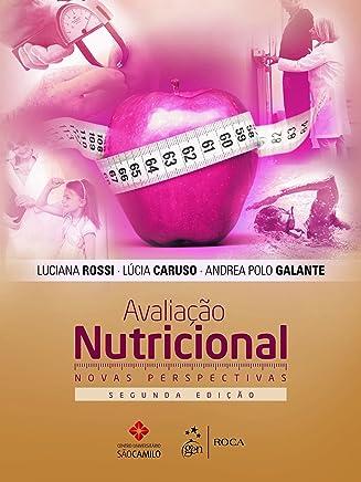 Avaliação Nutricional - Novas Perspectivas