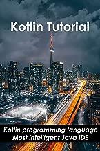 Kotlin Tutorial: Kotlin programming language_ Most intelligent Java IDE