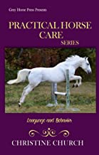 Practical Horse Care: Language and Behavior (Practical  Horse Care Series Book 1) (English Edition)