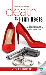 Death By High Heels (The Kim Murphy PI Series Book 1)