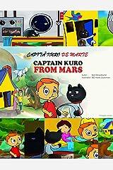 Capita Kuro De Marte: Captain Kuro From Mars (Portuguese Edition) Kindle Edition