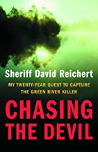 Best Chasing the Devil: My Twenty-Year Quest to Capture the Green River Killer Review
