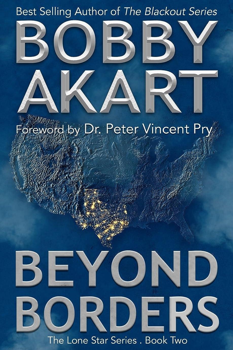 不名誉な日付比率Beyond Borders: A Post-Apocalyptic EMP Survival Fiction Series (The Lone Star Series)