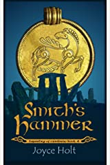 Smith's Hammer (Tapestry of Cumbria Book 4) Kindle Edition