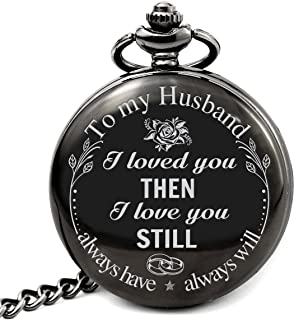 Pocket Watch to My Husband I Loved You Then I Love You Still Always Have Always Will, Wife to Husband Gift, Husband Gift, Best for Him