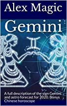 Gemini: A full description of the sign Gemini and astro forecast for 2020. Bonus Chinese horoscope (English Edition)