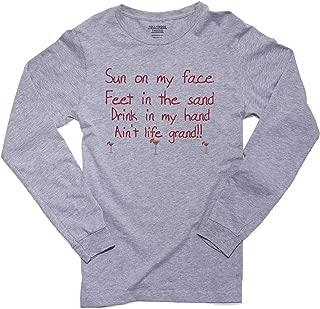 Sun On My Face Feet in The Sand Ain't Life Grand Men's Long Sleeve T-Shirt