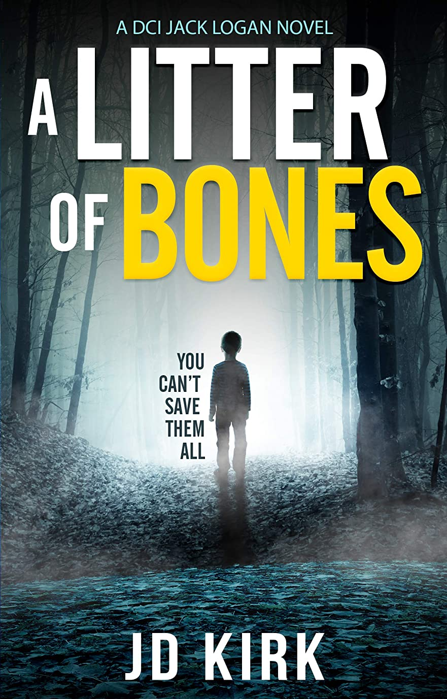 組み込む荒廃するドラムA Litter of Bones: A Scottish Crime Thriller (DCI Logan Crime Thrillers Book 1) (English Edition)