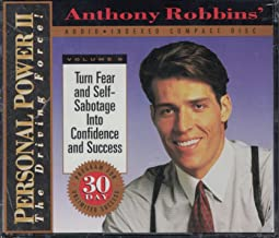 Anthony Robbins: Personal Power II (Turning Fear & Self-Sabotage Into Confidence & Success, Volume 8)